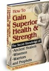 How to Gain Superior Health ebook