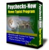 Paychecks-Now Home Typists Needed!