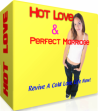 Hot Love and Perfect Marriage
