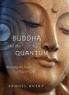 Buddha and the Quantum: Hearing the Voice of Every Cell [AUDIOBOOK]