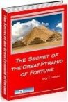 The Secret of the Great Pyramid of Fortune