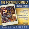 The Fortune Formula - Having It All! The Golden Rules of Manifestation Magic [Audio Download - Mp3]