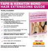 Tape and Keratin Bond - Hair Extensions Guide