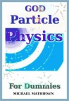 God Particle Physics For Dummies - Audible